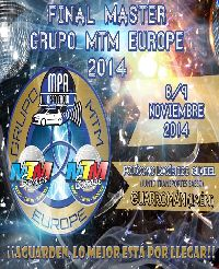 Final Master Grupo MTM Europe + IV International Final Tuning Show 2014